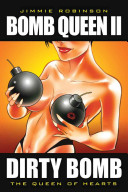 Dirty Bomb And Sexier Then Ever Bomb Queen Falls
