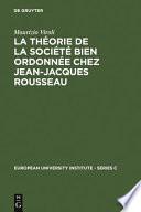 La théorie de la société bien ordonnée chez Jean-Jacques Rousseau