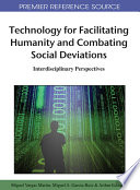 Technology for Facilitating Humanity and Combating Social Deviations  Interdisciplinary Perspectives