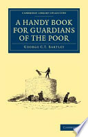 A Handy Book for Guardians of the Poor