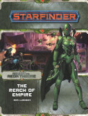 Starfinder Adventure Path The Reach Of Empire Against The Aeon Throne 1 Of 3