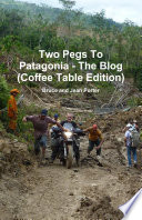 Two Pegs To Patagonia - The Blog (Coffee Table Edition)