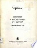 Estudios y profesiones en España. Actualización 15-4-82