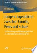 J Ngere Jugendliche Zwischen Familie Peers Und Schule