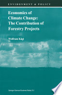 Economics of Climate Change  The Contribution of Forestry Projects