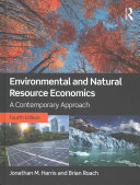 Environmental and natural resource economics : a contemporary approach /