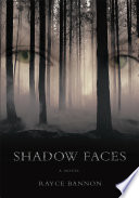 Shadow Faces