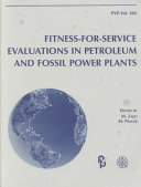 Fitness-for-service Evaluations in Petroleum and Fossil Power Plants