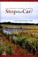 Stop the Car  The Hidden History Of Alberta S