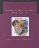 Statistical Process Control for Health Care
