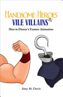 Handsome Heroes & Vile Villains