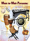 Music for Multi Percussion  A World View
