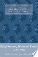 Edinburgh History of Scottish Literature  Enlightenment  Britain and Empire  1707 1918