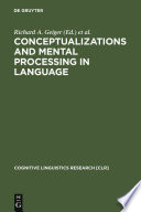 Conceptualizations and Mental Processing in Language