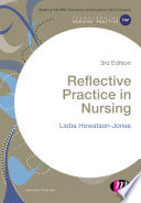 Reflective Practice In Nursing : deficits, near misses and mistakes in practice? are...