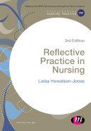 Reflective Practice in Nursing
