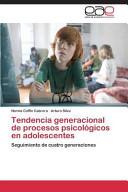 Tendencia generacional de procesos psicológicos en adolescentes