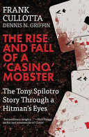 The Rise and Fall of a  Casino  Mobster