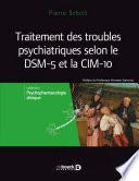 Traitements des troubles psychiatriques selon le DSM-5 et la CIM-10