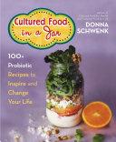 Cultured Food in a Jar