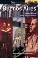 Buenos Aires Evokes Exile And Nostalgia A