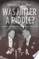 Was Hitler a Riddle? Of How British French And