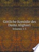 G ttliche Kom die des Dante Alighieri