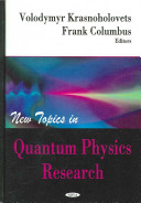 New Topics in Quantum Physics Research