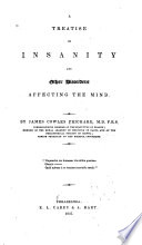 A Treatise on Insanity and Other Disorders Affecting the Mind