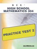 Nes Highschool Mathematics 304 Practice Test 2