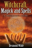 Witchcraft  Magick and Spells