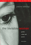The Invisible Woman And The Criminal Justice System With A Focus