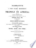 Narrative of a Ten Years  Residence at Tripoli in Africa