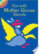 Fun with Mother Goose Stencils To Outline And Color Lovable