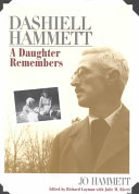 Dashiell Hammett: A Daughter Remembers