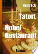 Tatort Nobel Restaurant
