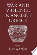 War and Violence in Ancient Greece