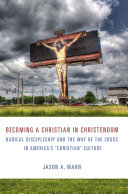 Becoming a Christian in Christendom Book