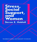 Stress, Social Support, And Women