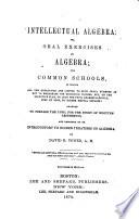 Intellectual Algebra  Or  Oral Exercises in Algebra Book PDF