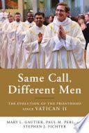 Same Call  Different Men