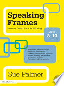 Speaking Frames  How to Teach Talk for Writing  Ages 8 10