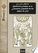 Hechiceras y brujas en la literatura espa  ola de los Siglos de Oro