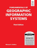 FUNDAMENTALS OF GEOGRAPHIC INFORMATION SYSTEMS  3RD ED