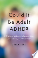 Could It Be Adult Adhd