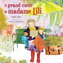illustration du livre Le Grand Coeur de Madame Lili
