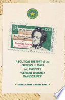 A Political History Of The Editions Of Marx And Engels S German Ideology Manuscripts  book