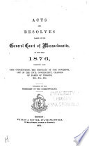 Resolves of the General Assembly of the State of Massachusetts Bay