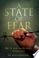 download ebook a state of fear - my 10 years inside iran's torture jails pdf epub