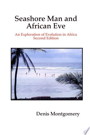Seashore Man and African Eve Second Edition - ISBN:9781435747753